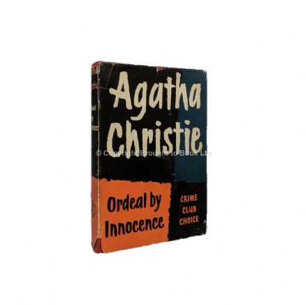 Ordeal By Innocence Agatha Christie First Edition The Crime Club by Collins 1958